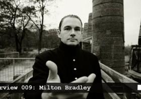 Bunker Interview 009: Milton Bradley